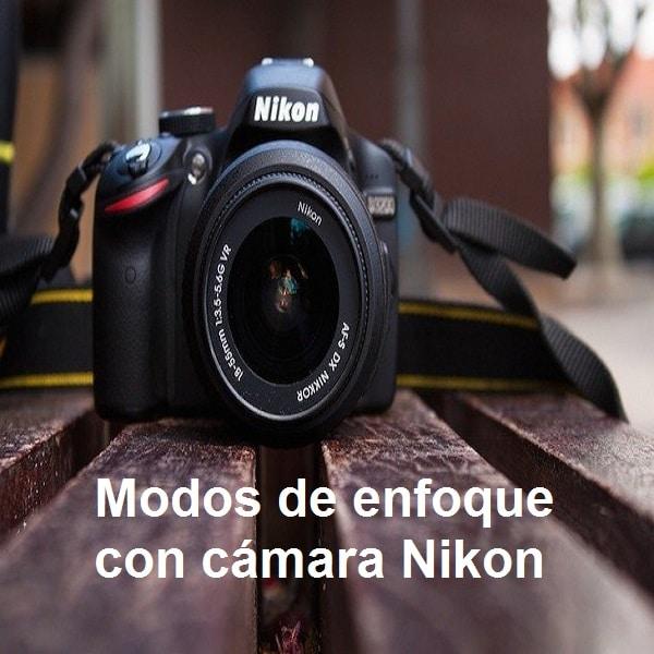 Modos de enfoque con cámara Nikon